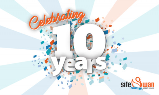 SiteSwan Website Builder Celebrates Its 10 Year Anniversary