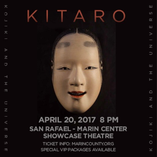 "Kitaro Launches His Worldwide TOUR -- ""Kojiki and the Universe"" LIVE April 20th at the Showcase Theater in San Rafael, California"