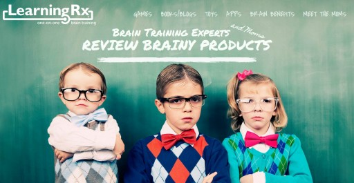 LearningRx Brain Training Launches Learningrxreviews.com to Review Brainy Toys, Games, Books, Apps and Blogs