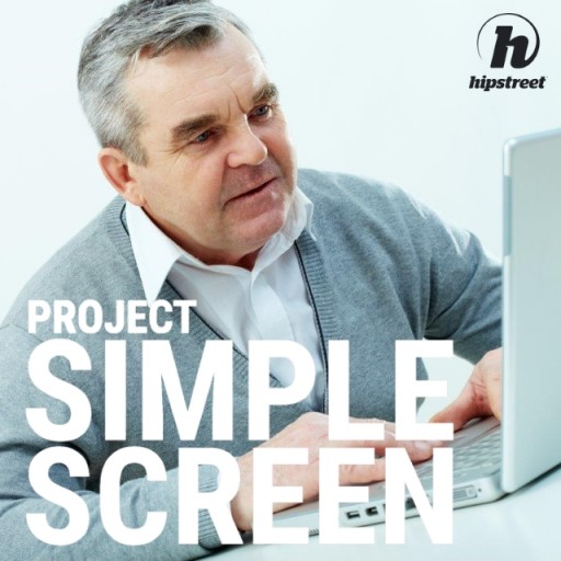 Hipstreet Announces Project Simple Screen, Simplifying the PC and Tablet Experience for the Senior Population