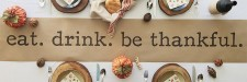 Eat. Drink. Be Thankful. Kraft paper table runner