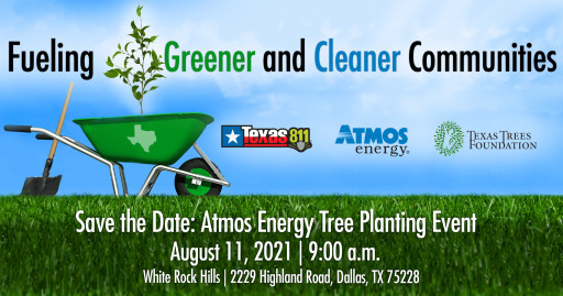 Texas Trees Foundation and Atmos Energy Partner to  Celebrate 811 Day and Help Residents Safely Plant Trees Following the Winter Storm