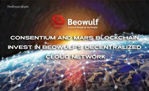 Consentium and Mars Blockchain Invest in Beowulf's Decentralized Cloud Network