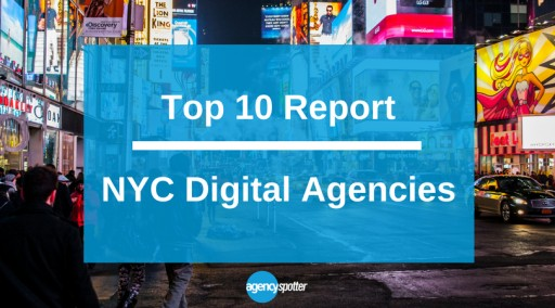 Top 10 NYC Digital Agencies Report Published by Agency Spotter