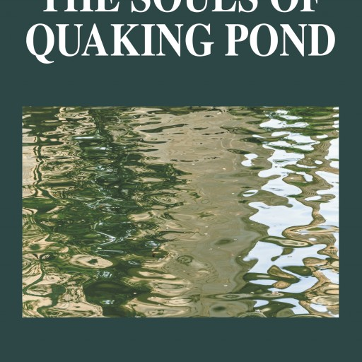 "Lloyd George Stull's New Book ""The Souls of Quaking Pond"" Is a Dark and Fascinating Journey Through History After Hundreds of Artifacts Are Found in a Rural Indiana Pond"