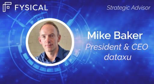 dataxu CEO Mike Baker Joins Fysical's Advisory Team
