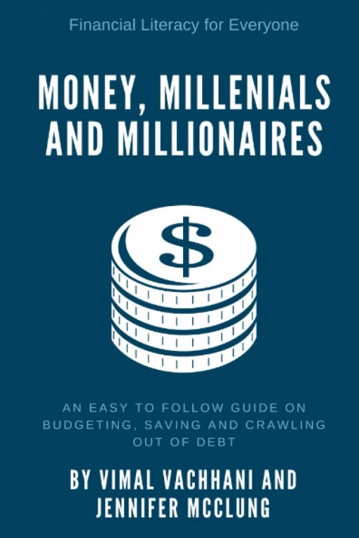 Newly Released 'Money, Millennials and Millionaires' Offers Easy-to-Follow Guide to Financial Success