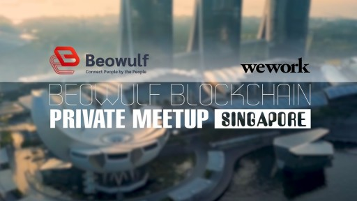 Beowulf Blockchain Private Meetup in Singapore - September 3, 2019