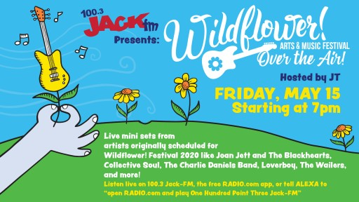 Jack-fm Presents Wildflower! Arts & Music Festival Over the Air