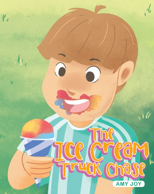 Amy Joy's New Book, 'The Ice Cream Truck Chase' is a Storybook That Reminds the Readers of Their Favorite Childhood Memories