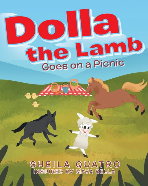 Author Sheila Quatro's New Book 'Dolla the Lamb Goes on a Picnic' is a Sweet Story That Follows a Group of Farm Animal Friends Who Go on a Picnic Together