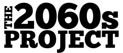 The 2060s Project