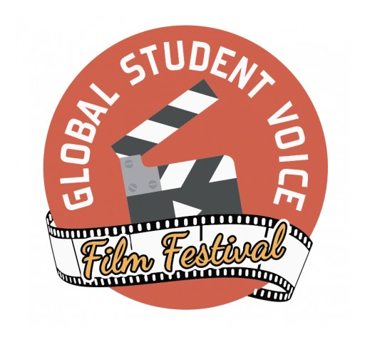 New Global Student Voice Film Festival Calls Upon Students to Effect Change Through Video Storytelling