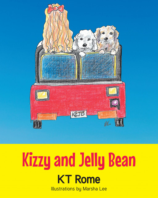 K. T. Rome's New Book 'Kizzy and Jelly Bean' is a Heartwarming Book About Two Beautiful Canines and Their Wonderful Adventures Together