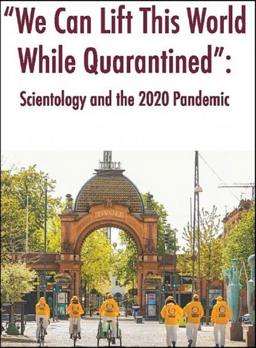 """We Can Lift This World While Quarantined"" — Scientology and the 2020 Pandemic"