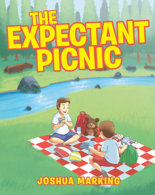 Joshua Marking's Newly Released 'The Expectant Picnic' is a Simple Yet Delightful Tale About Children's Dreams of Fun and Big Adventures