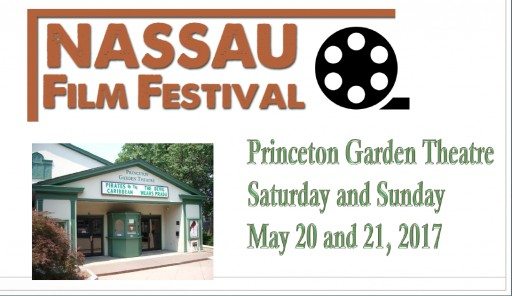 Nassau Film Festival in Princeton, NJ, on May 20th and May 21st