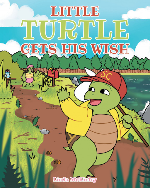 Linda McKinley's New Book, 'Little Turtle Gets His Wish' is a Delightful Fable About a Young Turtle Who Finally Finds a New Home That He Has Always Been Seeking