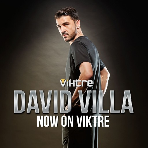 Spanish Footballer David Villa Joins VIKTRE's Exclusive Athlete Social Network
