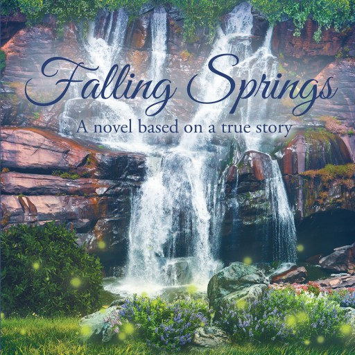 "Marylee Jackson's New Book, ""Falling Springs"" is a Gripping Tale Showing Human Circumstances Exuding With Love, Forgiveness, and Intrigue."