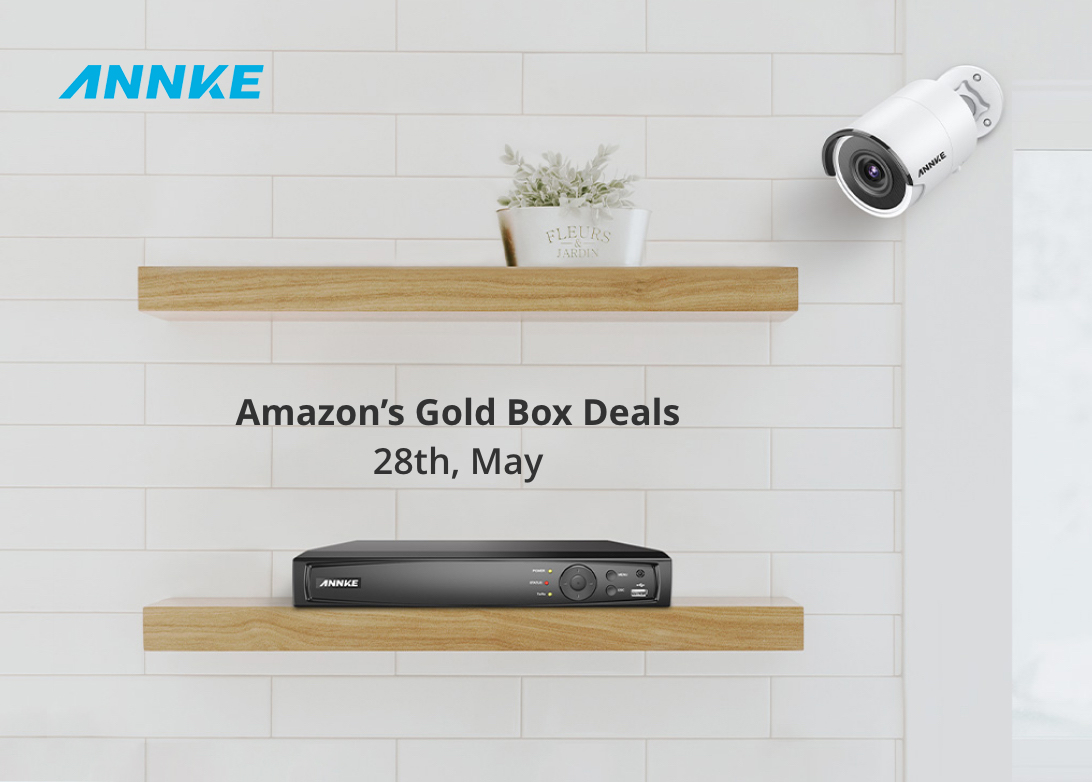 Annke Security Is Having A Flash Campaign On Amazon S Gold Box Deals Newswire