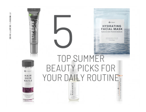 It Works! Shares Top Beauty Products Needed for Daily Summer Routine