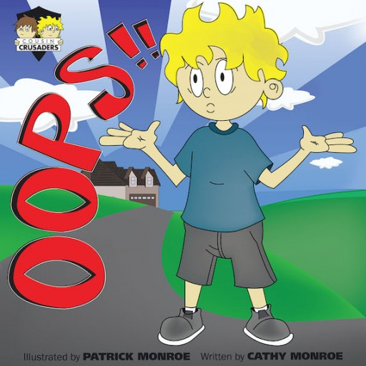 Cathy Monroe's New Book 'Cousin Crusaders: OOPS!!' is an Enjoyable Tale of Two Nephews and Their Adventures Together