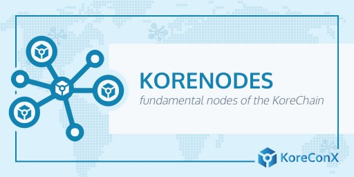KoreConX Launches KoreNodes in 23 Countries