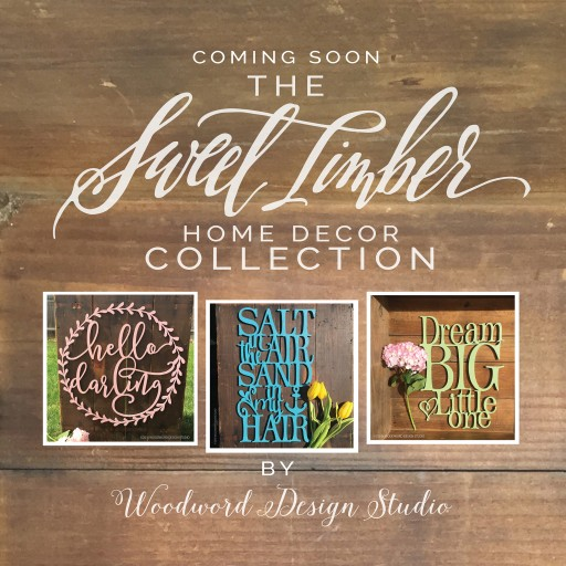 "Love Words and Quotes? Woodword Design Studio Launching ""Sweet Timber Collection"" of Laser Cut Home Decor Signs"