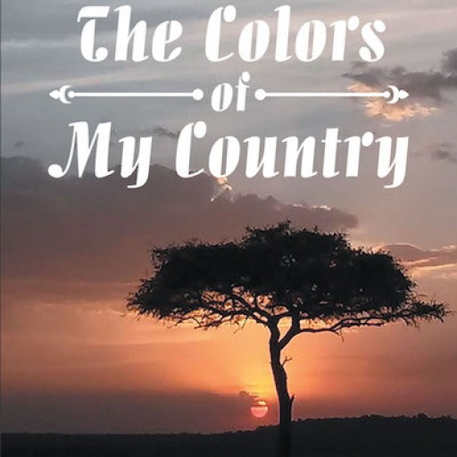 Esther Lee Barron's New Book 'The Colors of My Country' is a Profound Personal Journey That Realizes Genuine Belongingness and Growth.