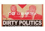 Dirty Politics Show Poster