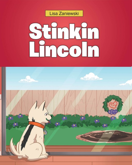Lisa Zaniewski's New Book 'Stinkin Lincoln' is a Captivating Tale of a Dog Cleaning Up After His Adventures in the Mud