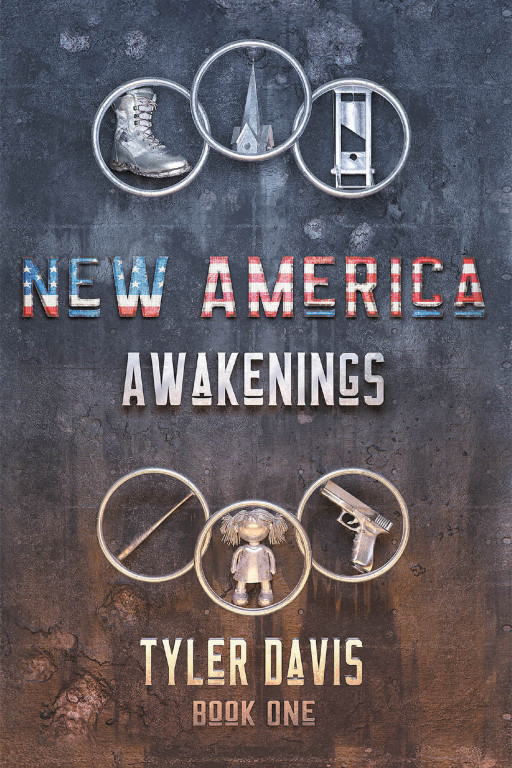 Tyler Davis' New Book 'New America Awakenings' Unravels A Thrilling Tale Following A Choice Of Love, Family, And Identity