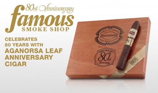 Famous Smoke Shop Celebrates 80th Year With Aganorsa Leaf Anniversary Cigar