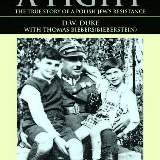 'Not Without a Fight', a True Story About a Jewish Resistance Fighter in WWII Poland