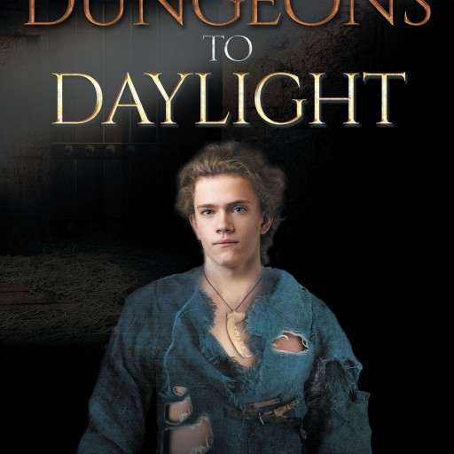 Author Susan Merrifield's New Book 'From Dungeons to Daylight' is the Exciting Story of the Young, Rightful Prince of Farley, Phillip
