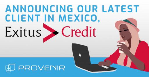 Provenir Announces Latest Client in Mexico: Exitus Credit.