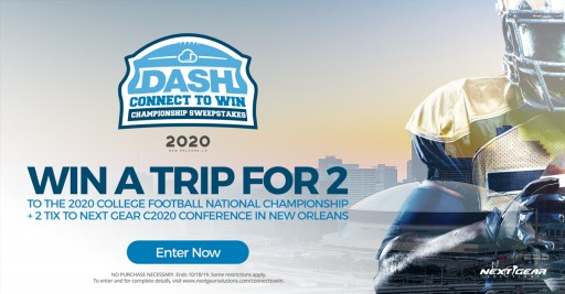 Next Gear Solutions Launches DASH Connect to Win Championship Sweepstakes