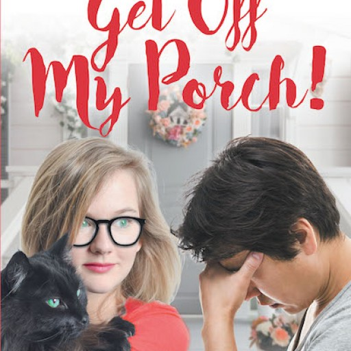 "Cat Clark's New Book ""Get Off My Porch!"" Tells the Tale of the Author's Heartrending Life Brought About by Sexual Abuse."
