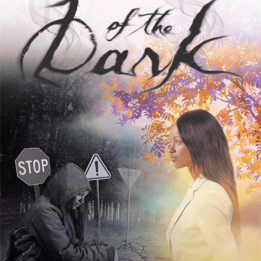 "Sheri Gillum's New Book ""Out of the Dark"" is a Vivid Depiction of a Young Girls' Life as She Deals With Abuse and Addiction, but Struggles to Find God."