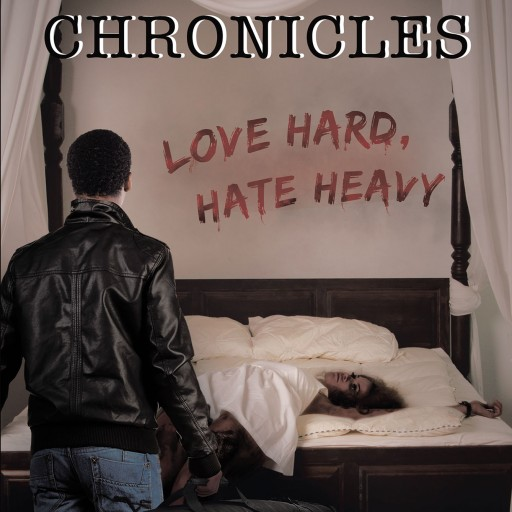 "Samuel T.'s New Book ""Niko's Chronicles: Love Hard, Hate Heavy"" is a Powerful and Gritty Tale of a Bad Man Done Wrong, and the Hell He Brings for All Those Deemed Guilty."