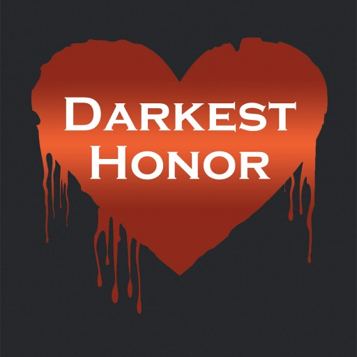 "Newest Publication ""Darkest Honor"" From Fulton Books Author Monica O'Leary is a Thrilling Romance/vampire Story Full of Memorable Characters and Delightful Side Plots."
