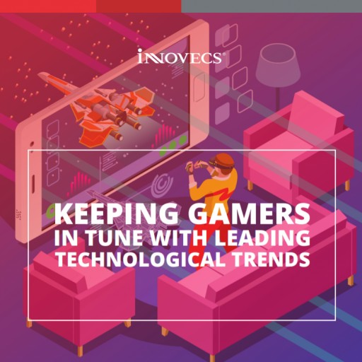 Innovecs White Paper Keeps Gamers Up-to-Date With Leading Trends