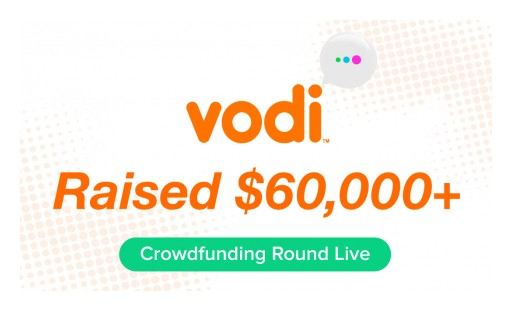 Vodi's Crowdfunding Round Reaches More Than $60,000 Raised in One Week
