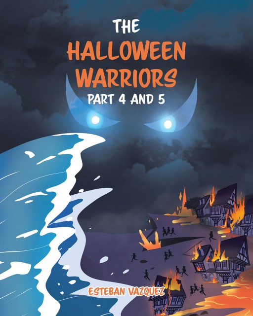 Author Esteban Vazquez's New Book 'The Halloween Warriors Part 4 and 5' is a Unique and Exciting Story That Will Captivate Readers