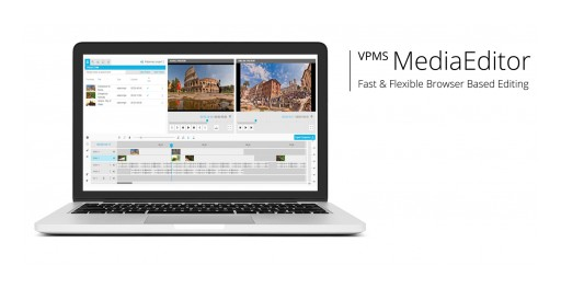 Product Highlight in Las Vegas: VPMS MediaEditor, Browser-Based NLE, Launches at NAB 2019