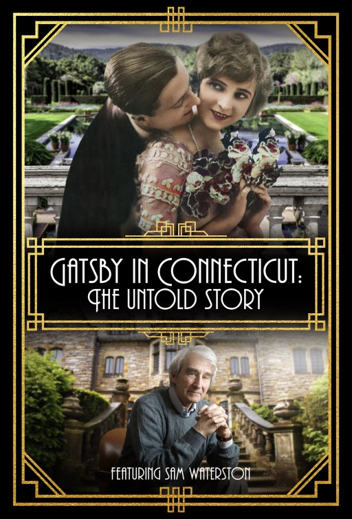 What Was the True Inspiration Behind the Great American Novel 'The Great Gatsby'? Vision Films Proudly Presents the Documentary That is Set to Send Shock Waves Through the Literary World - GATSBY in CONNECTICUT: THE UNTOLD STORY