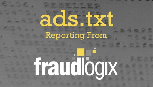 Fraudlogix First to Integrate ads.txt Reporting Within Verification Suite