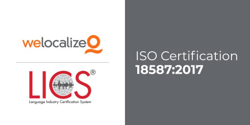 Welocalize Achieves ISO 18587 Certification for Human Post-Edited Machine Translation Services