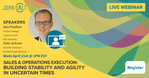 Live Webcast: Sales & Operations Execution: Creating Stability and Agility in Uncertain Times